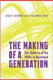 Making of a Generation, Andres/Wyn, 0802094678