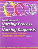 Application of Nursing Process and Nursing Diagnosis : An Interactive Text for Diagnostic Reasoning, Doenges, Marilynn E. and Moorhouse, Mary Frances, 080360467X