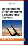 Requirements Engineering for Software and Systems, Laplante, Phillip A. and Neill, Colin J., 1420064673