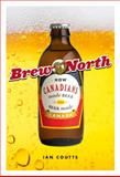 Brew North, Ian R. Coutts, 1553654676