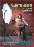 Flash Techniques for Location Portraiture, Alyn Stafford, 1608954676
