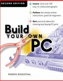 Build Your Own PC, Rosenthal, Morris, 0072124679