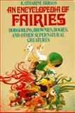 An Encyclopedia of Fairies, Katharine Mary Briggs, 039473467X