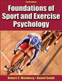 Foundations of Sport and Exercise Psychology, Weinberg, Robert S. and Gould, Daniel, 0736064672