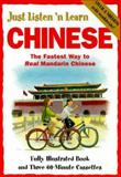 Just Listen 'n Learn Chinese : The Basic Course for Succeeding in Chinese and Communicating with Confidence, Catherine Meek, 084428467X