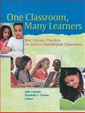 One Classroom, Many Learners : Best Literacy Practices for Today's Multilingual Classrooms, International Reading Association, 0872074676