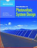 Introduction to Photovoltaic System Design, John R. Balfour, 1449624677