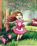 Anna Through the Forest, Gabe Berry, 1466214678