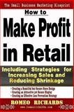 How to Make Profit in Retail, Romeo Richards, 1493564676