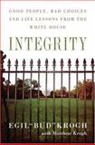 Integrity, Egil Krogh and Matthew Krogh, 1586484672