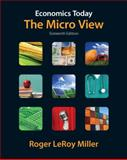 Economics Today : The Micro View plus MyEconLab with Pearson Etext Student Access Code Card Package, Miller, Roger LeRoy, 0132744678