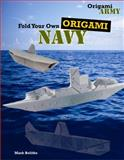 Fold Your Own Origami Navy, Mark Bolitho, 1477714677