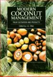 Modern Coconut Management : Palm Cultivation and Products, Ohler, Johan G., 185339467X