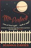 Mr Perfect, Davies, Joanna, 1906784671