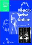Diagnostic Nuclear Medicine, , 3540634673