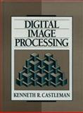 Digital Image Processing, Castleman, Kenneth R., 0132114674