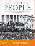 Of the People : A History of the United States - To 1877, Oakes, James and Lewis, Jan Ellen, 0199924678