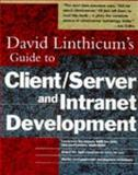 David Linthicum's Guide to Client-Server and Intranet Development, David S. Linthicum, 047117467X