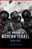 The Making of Modern Israel, 1948-1967, Stein, Judith A. and Stein, Leslie, 0745644678