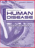 An Introduction to Human Disease, Leonard Crowley, 0763774677