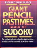 Giant Pencil Pastimes Book of Sudoku, Richard Manchester, 0884864677