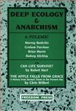 Deep Ecology and Anarchism, Murray Bookchin and Brian Morris, 0900384670