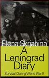 A Leningrad Diary : Survival During World War II, Skrjabina, Elena, 1560004673