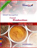Food Production : Competency Guide, National Restaurant Association Staff, 0132414678