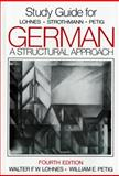 German : A Structural Approach, Lohnes, Walter F. W. and Petig, William E., 0393954676
