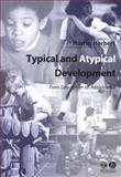 Typical and Atypical Development : From Conception to Adolescence, Herbert, Martin, 0631234675