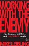 Working with the Enemy, Mike Leibling, 0749454679