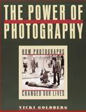 The Power of Photography, Vicki Goldberg, 1558594671