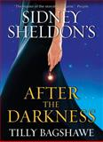 After the Darkness, Sidney Sheldon and Tilly Bagshawe, 0062044672