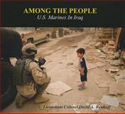 Among the People: U. S. Marines in Iraq, , 0160814677