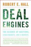 Deal Engines, Robert E. Hall, 0393324672