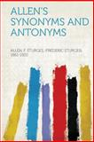 Allen's Synonyms and Antonyms, , 1313884677