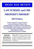 Rigos Bar Review Law School and UBE Property Primer, James Rigos, 1499254679