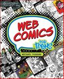 Web Comics for Teens, Duggan, Michael, 1598634674