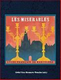 Les Misérables. une Adaptation Théâtrale du Roman de Victor Hugo, Oriol Vaz-Romero Trueba, 1605004677