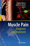 Muscle Pain : Diagnosis and Treatment, , 3642054676