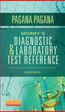 Mosby's Diagnostic and Laboratory Test Reference, Pagana, Kathleen Deska and Pagana, Timothy J., 0323084680
