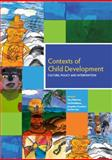 Contexts of Child Development : Culture, policy and Intervention, Gary Robinson, Ute Eickelkamp, Jacqueline Goodnow, 0980384680