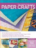 The Complete Photo Guide to Paper Crafts, Trice Boerens and Patrice Boerens, 1589234685