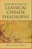 Introduction to Classical Chinese Philosophy, Van Norden, Bryan W., 1603844686