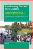 Transforming Teachers' Work Globally, , 9462094683