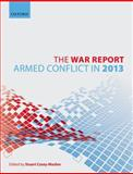 The War Report : Armed Conflict In 2013, , 0198724683