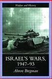 Israel's Wars, 1947-1993, Ahron Bregman, 0415214688