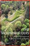Moundbuilders, George Milner, 0500284687