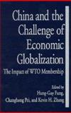 China and the Challenge of Economic Globalization : The Impact of WTO Membership, , 0765614685