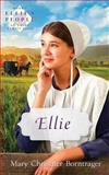 Ellie, Mary Christner Borntrager, 0836134680
